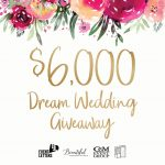 Win an amazing $6000 dream wedding giveaway!
